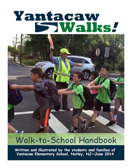 Yantacaw Walks Walk-to-School Handbook